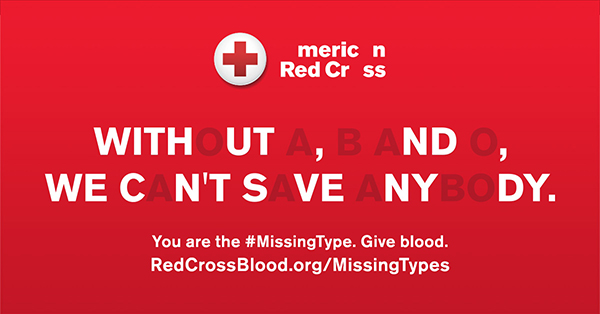 the American Red Cross Missing Types campaign encourages new blood donors