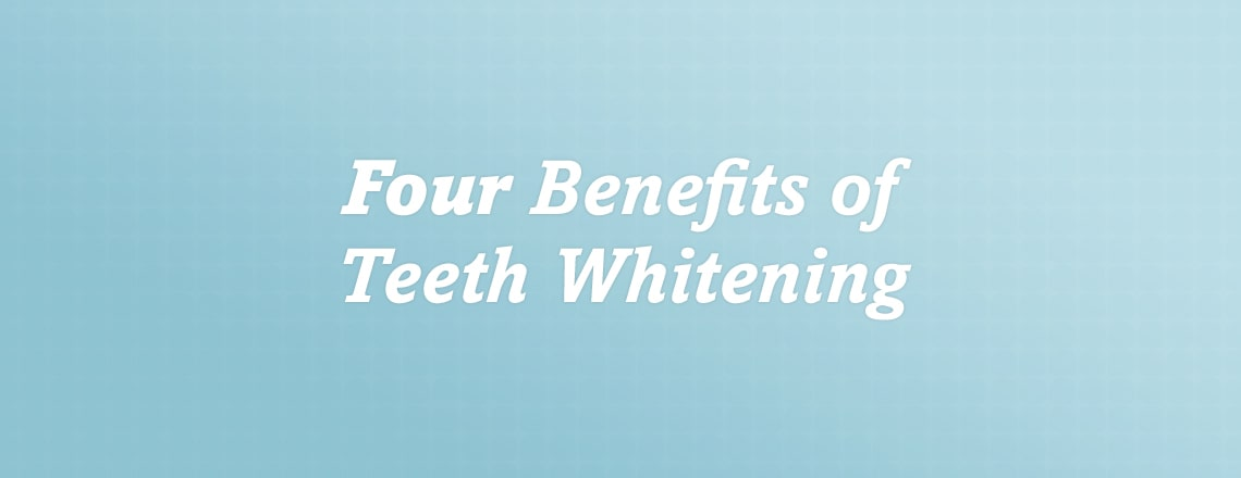four-benefits-of-teeth-whitening.jpg